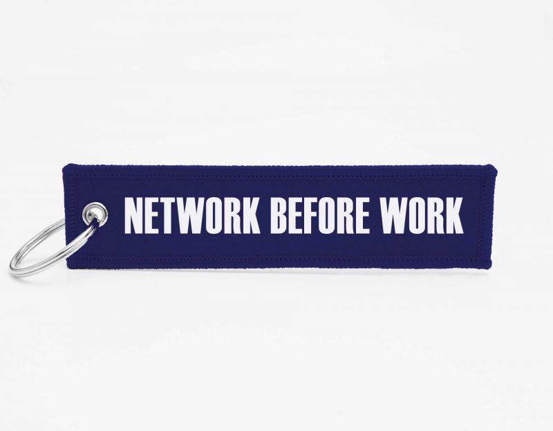Network before work Schluesselanhaenger mit logo