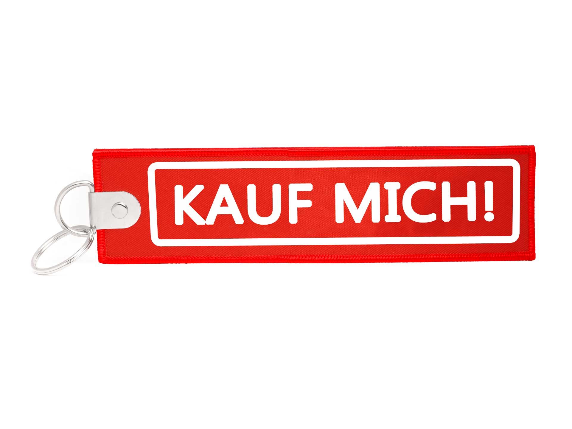 Großer XL Schlüsselanhänger Kauf mich